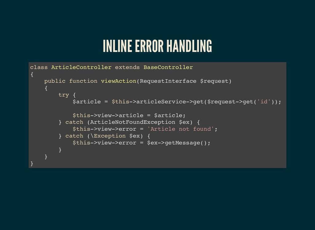 INLINE ERROR HANDLING INLINE ERROR HANDLING cla...