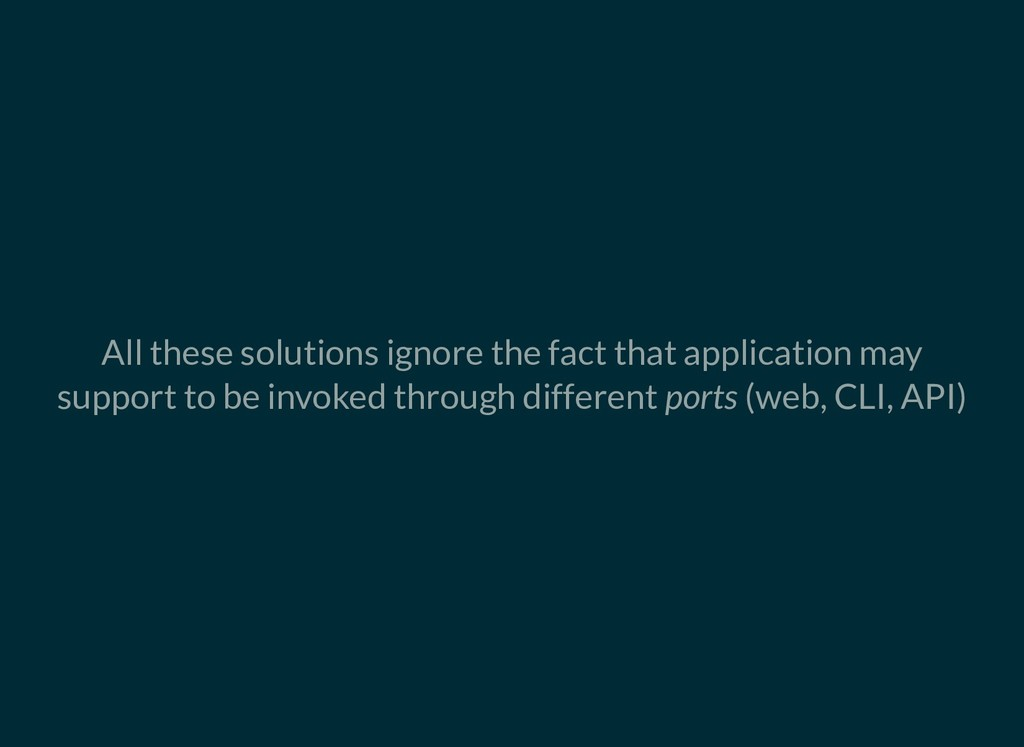 All these solutions ignore the fact that applic...