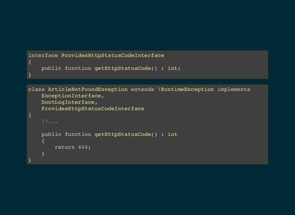 interface ProvidesHttpStatusCodeInterface { pub...