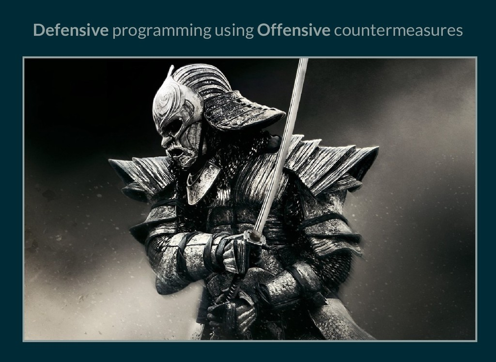 Defensive programming using Offensive counterme...