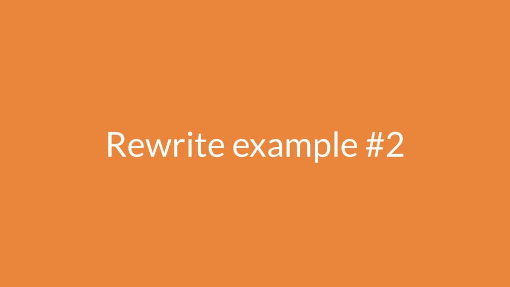 Rewrite example #2