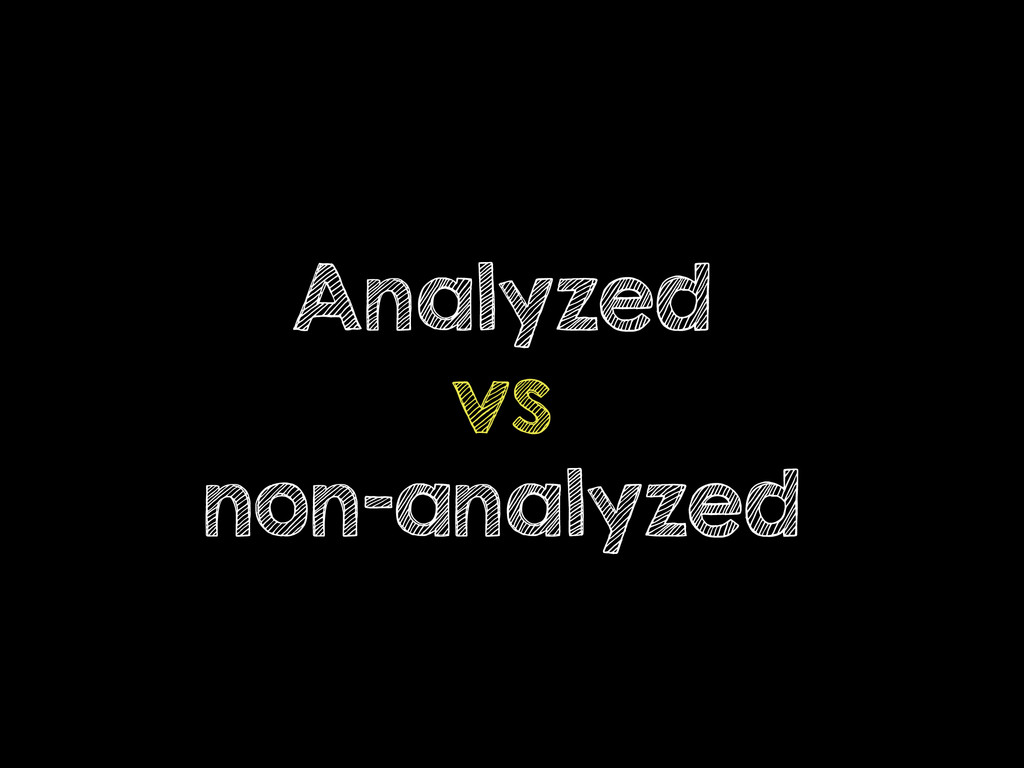 Analyzed vs non-analyzed