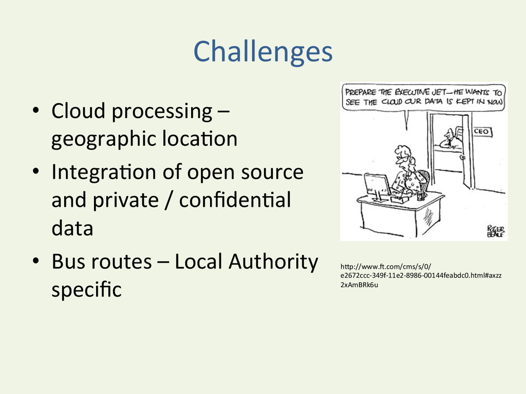 Challenges  • Cloud processing –  ...