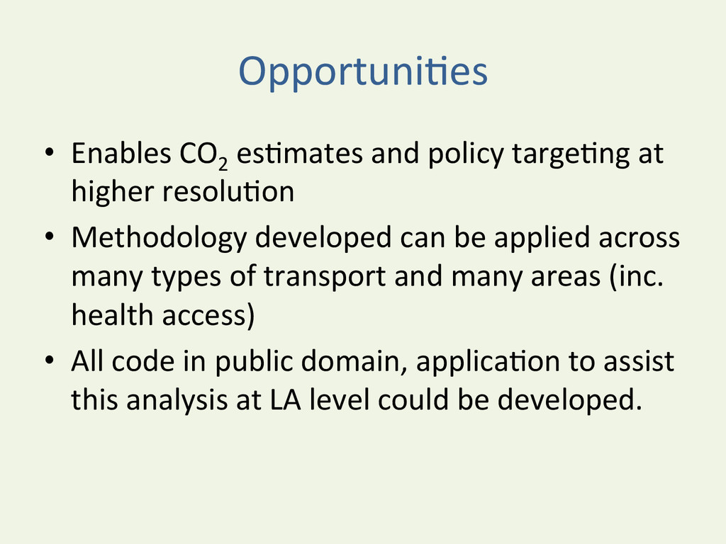 OpportuniYes  • Enables CO2  esYmates...