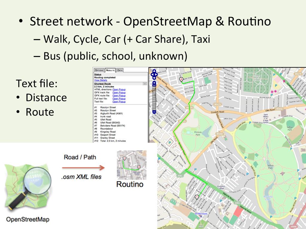 • Street network -‐ OpenStreetMap ...
