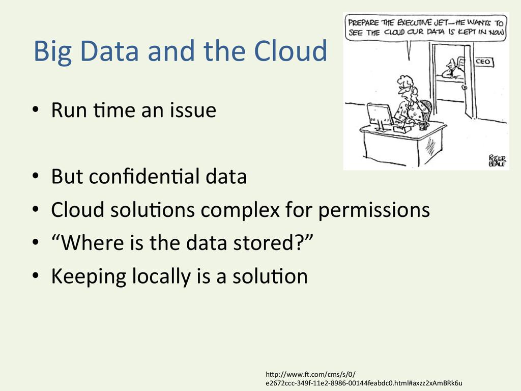 Big Data and the Cloud  • Run...
