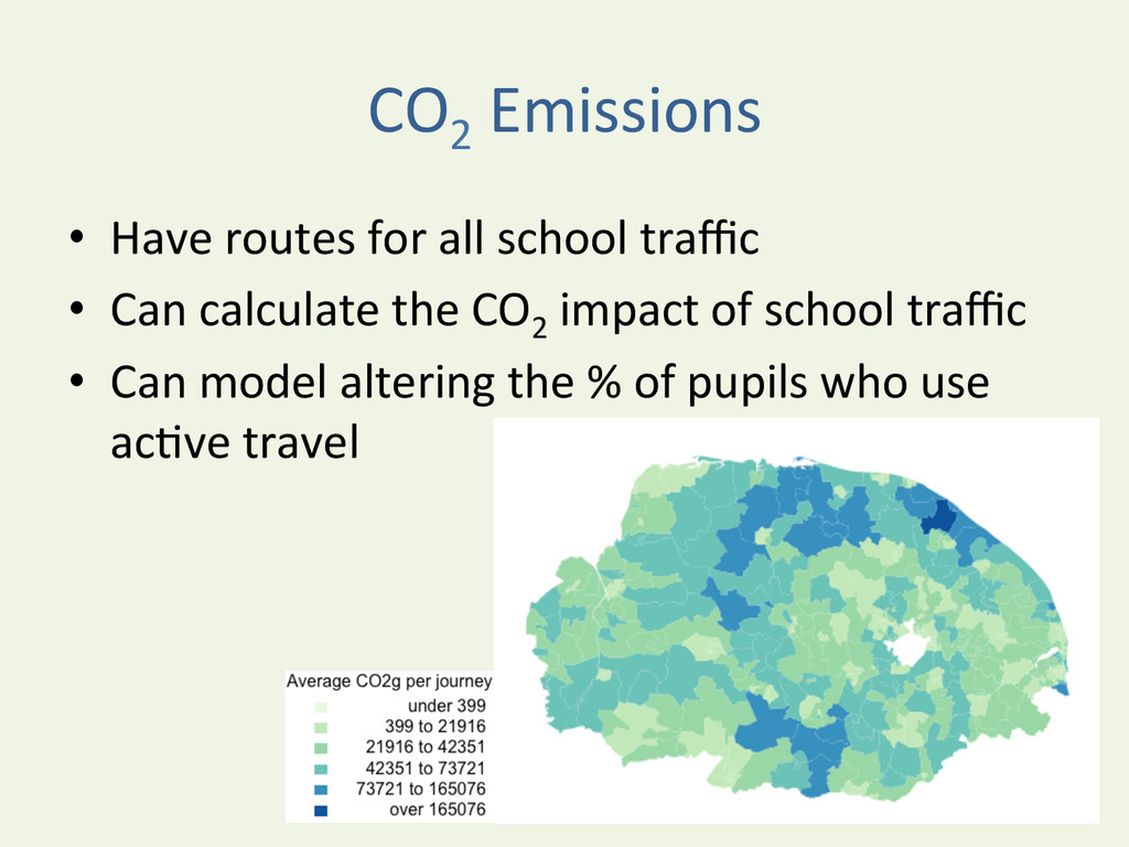 CO2  Emissions  • Have routes for...