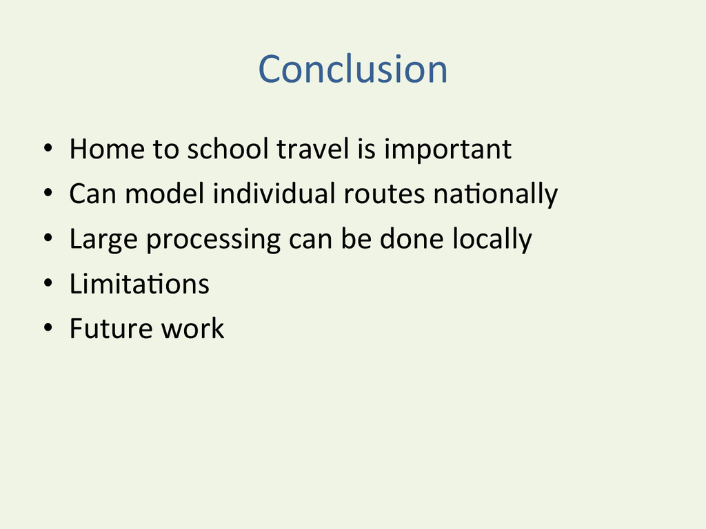 Conclusion  • Home to school trave...