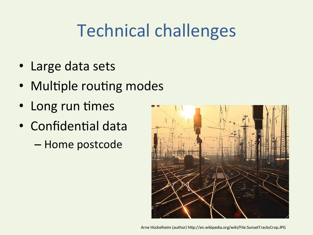 Technical challenges  • Large data ...