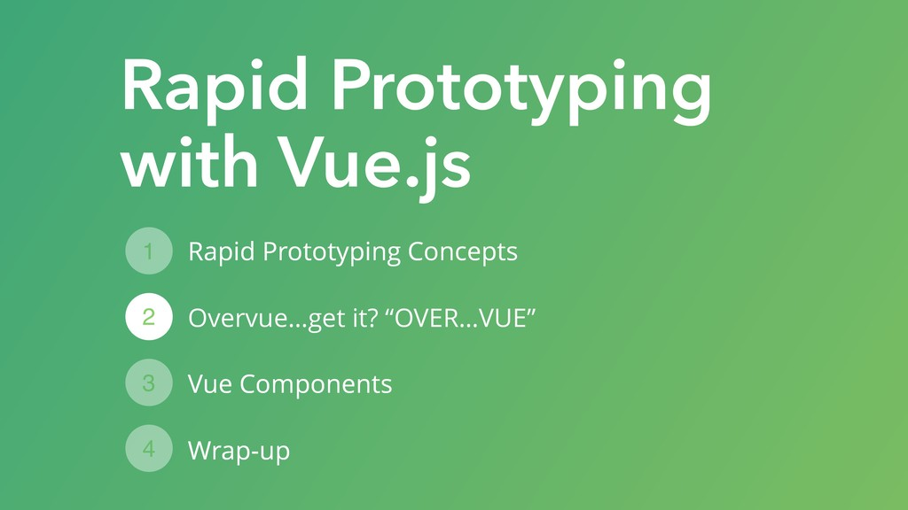 "Rapid Prototyping Concepts Overvue…get it? ""OVE..."
