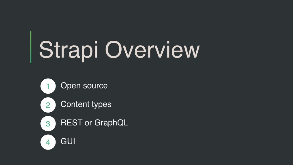 Strapi Overview Open source Content types REST ...