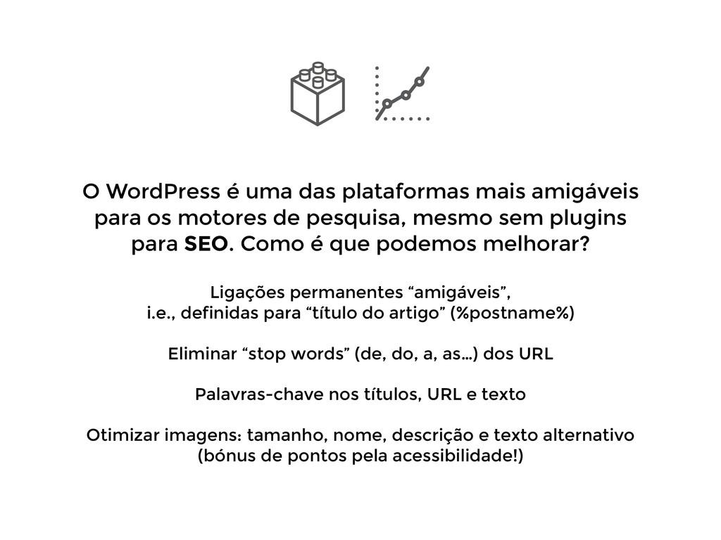 O WordPress é uma das plataformas mais amigávei...