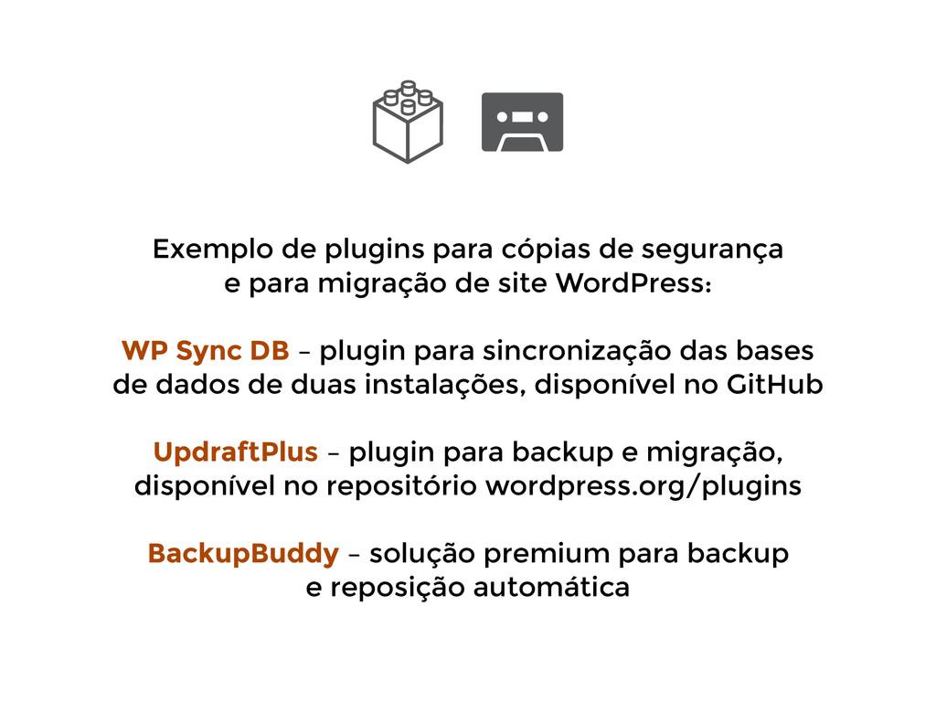 Exemplo de plugins para cópias de segurança  e...