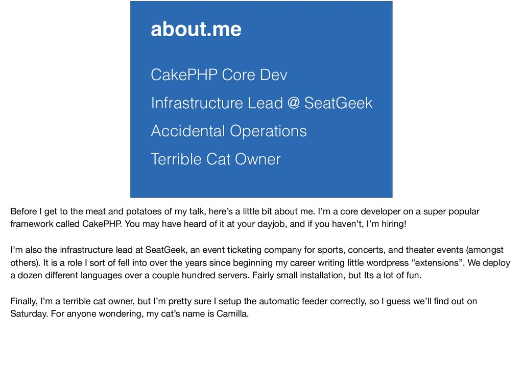 about.me CakePHP Core Dev Infrastructure Lead @...