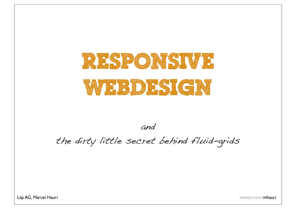Responsive WebDesign and the dirty little secre...