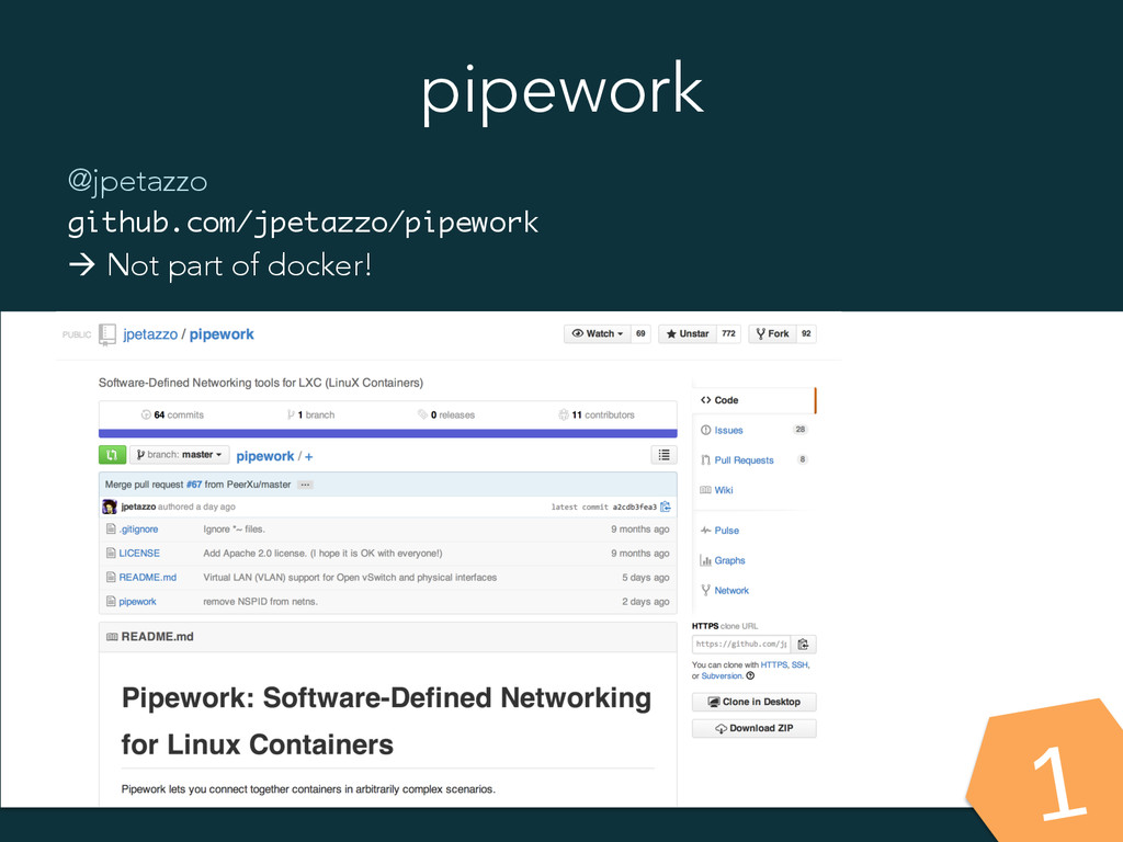 pipework @jpetazzo github.com/jpetazzo/pipework...