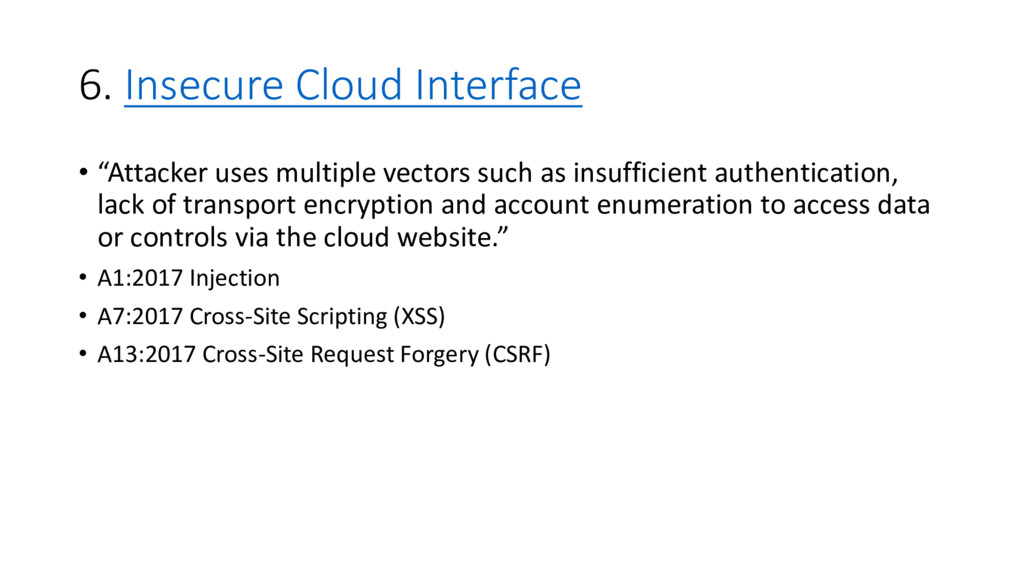 """6. Insecure Cloud Interface • """"Attacker uses mu..."""