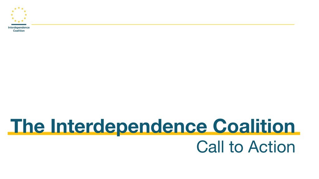 The Interdependence Coalition Call to Action