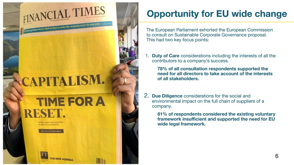 Opportunity for EU wide change 6 The European P...