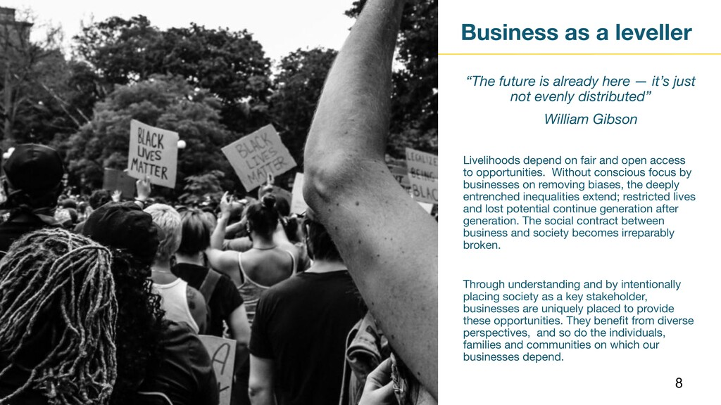 """Business as a leveller """"The future is already h..."""