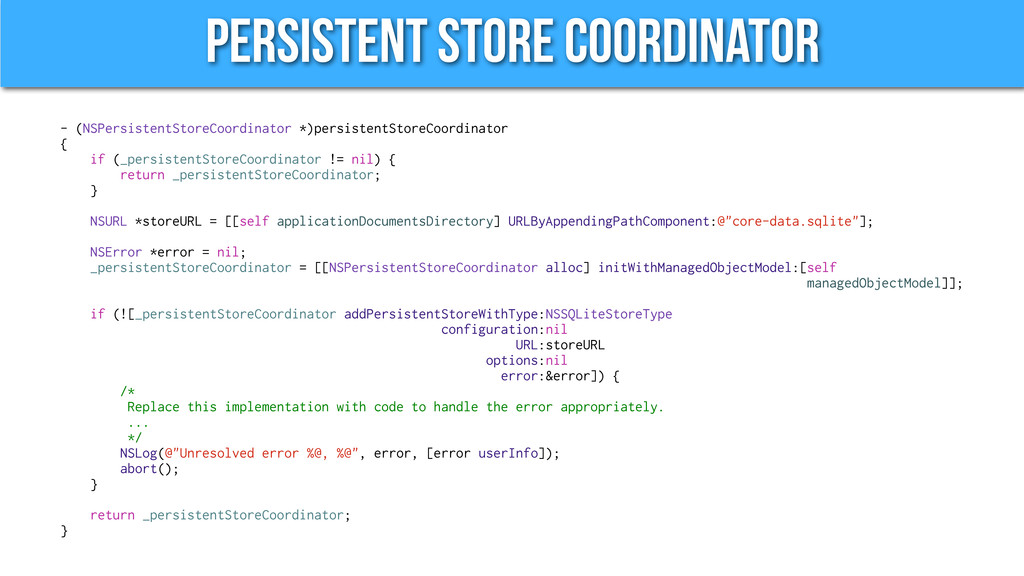 Persistent STore Coordinator - (NSPersistentSto...