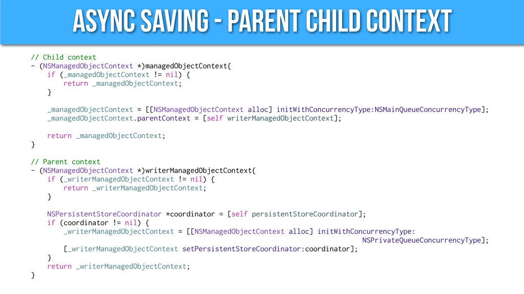 Async Saving - Parent Child Context // Child co...