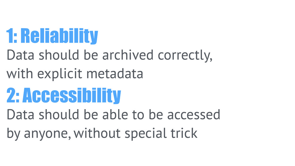 1: Reliability Data should be archived correctl...