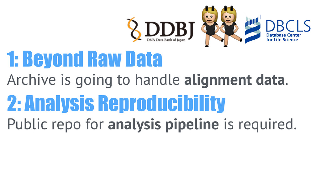 1: Beyond Raw Data Archive is going to handle ...
