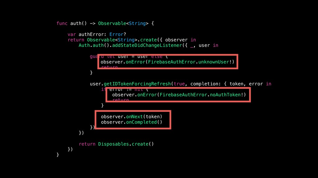 func auth() -> Observable<String> { var authErr...
