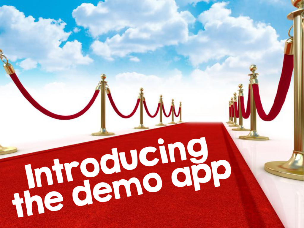 Introducing the demo app