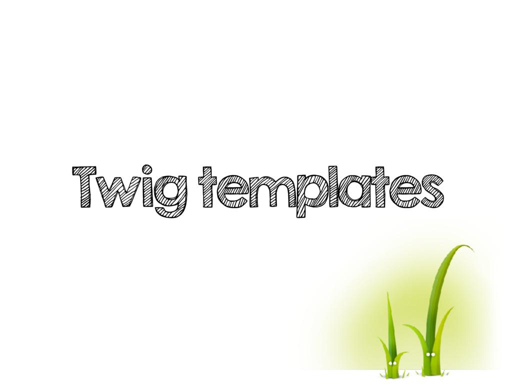 Twig templates
