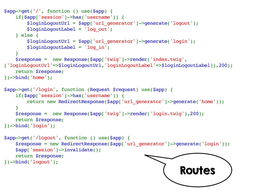 $app->get('/', function () use($app) { if($app[...