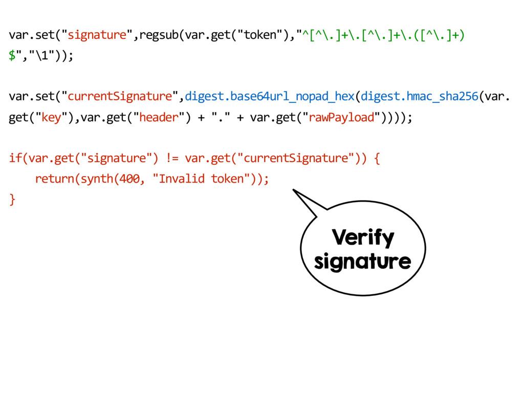 "var.set(""signature"",regsub(var.get(""token""),""^[..."