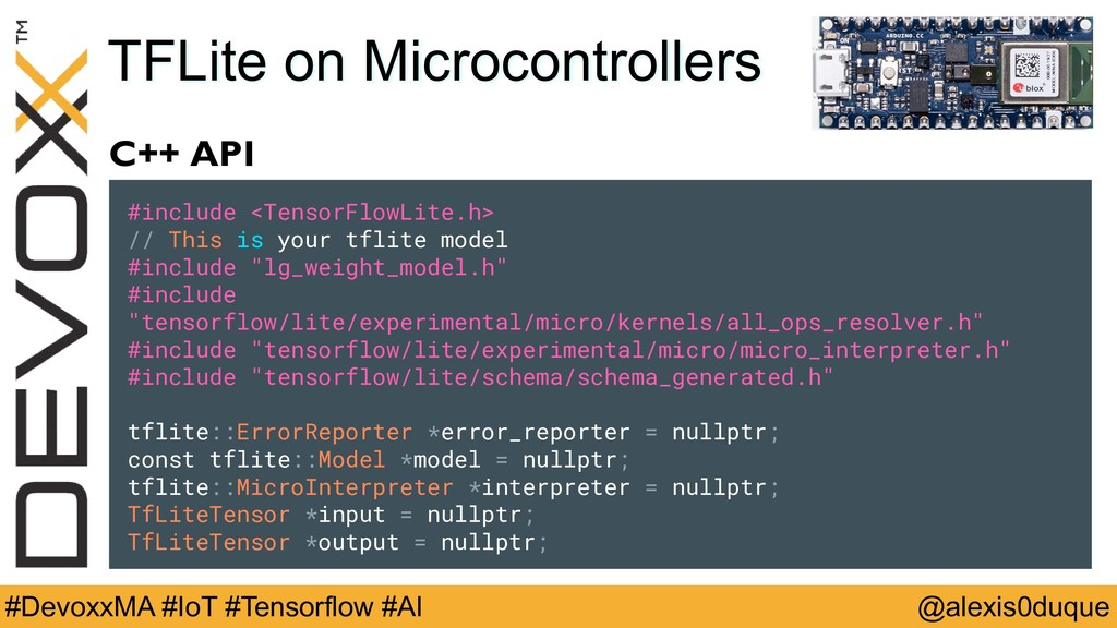 @alexis0duque #DevoxxMA #IoT #Tensorflow #AI TF...