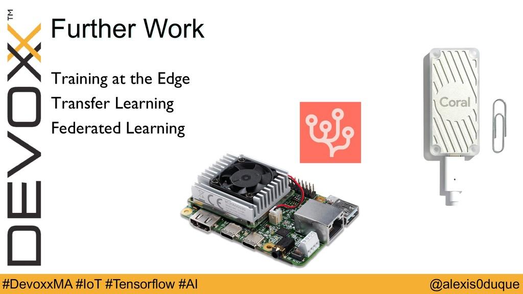 @alexis0duque #DevoxxMA #IoT #Tensorflow #AI Fu...