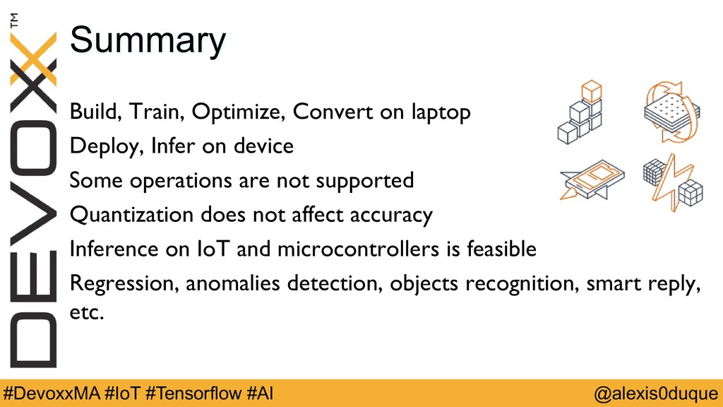 @alexis0duque #DevoxxMA #IoT #Tensorflow #AI Su...