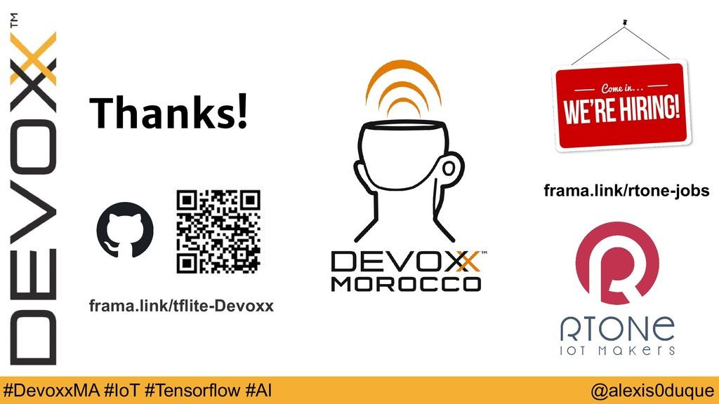 @alexis0duque #DevoxxMA #IoT #Tensorflow #AI Th...