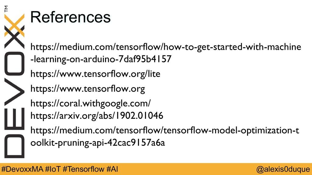 @alexis0duque #DevoxxMA #IoT #Tensorflow #AI Re...