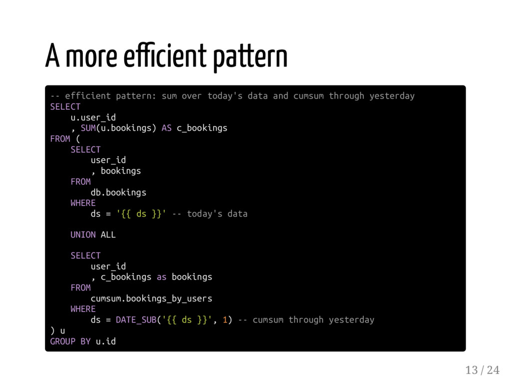 A more e cient pattern -- efficient pattern: su...