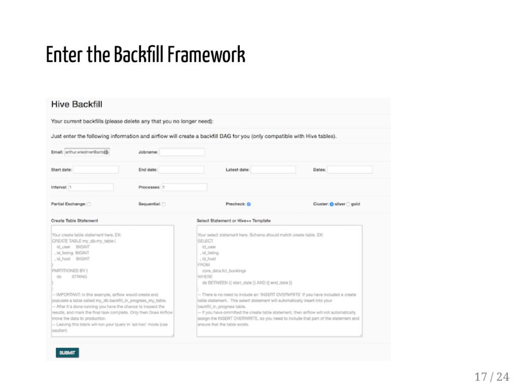 Enter the Back ll Framework 17 / 24