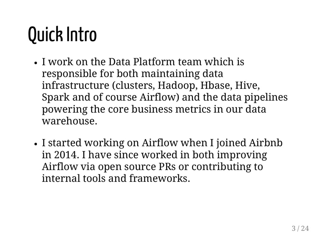 Quick Intro I work on the Data Platform team wh...
