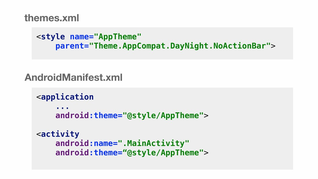 "<application ... android:theme=""@style/AppTheme..."