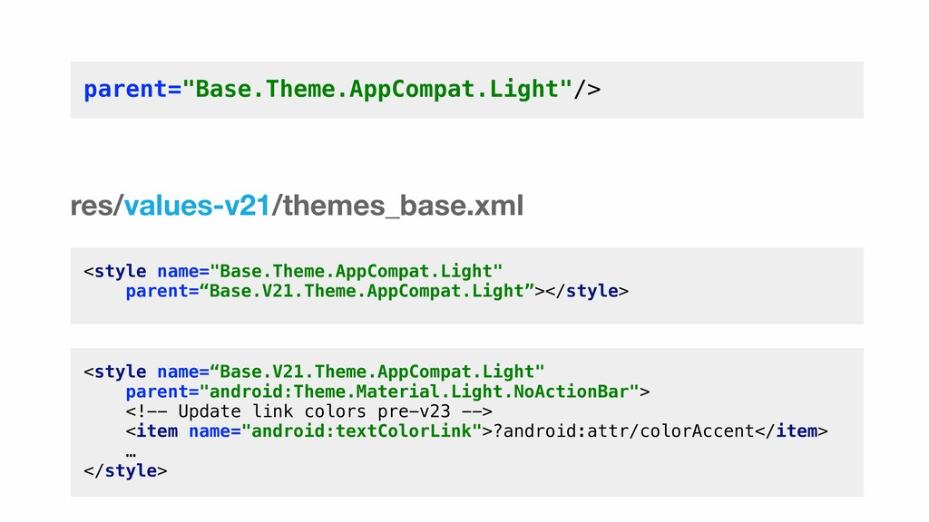 "<style name=""Base.Theme.AppCompat.Light"" parent..."