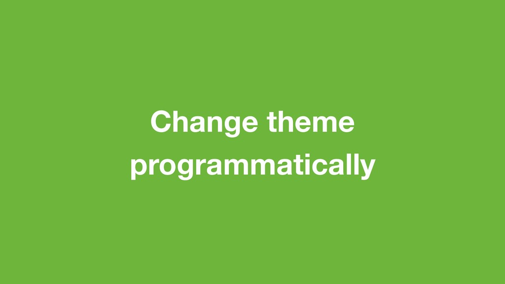Change theme programmatically