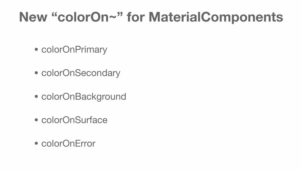 """New """"colorOn~"""" for MaterialComponents • colorOn..."""
