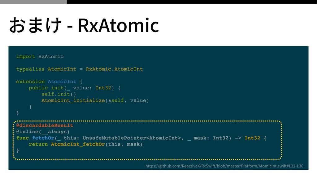 import RxAtomic typealias AtomicInt = RxAtomic....