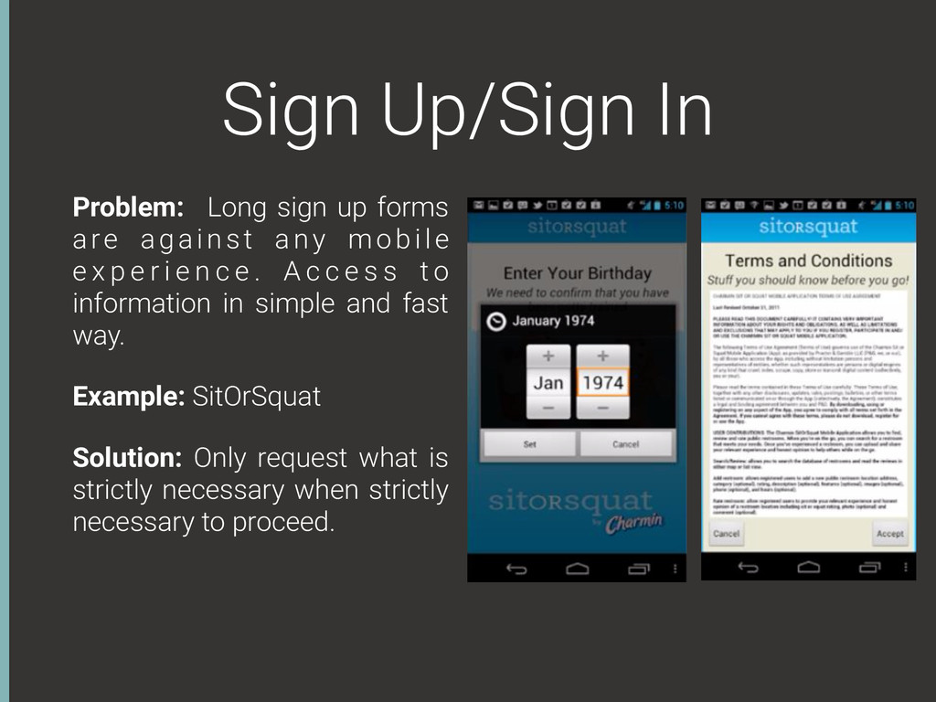 Sign Up/Sign In Problem: Long sign up forms are...
