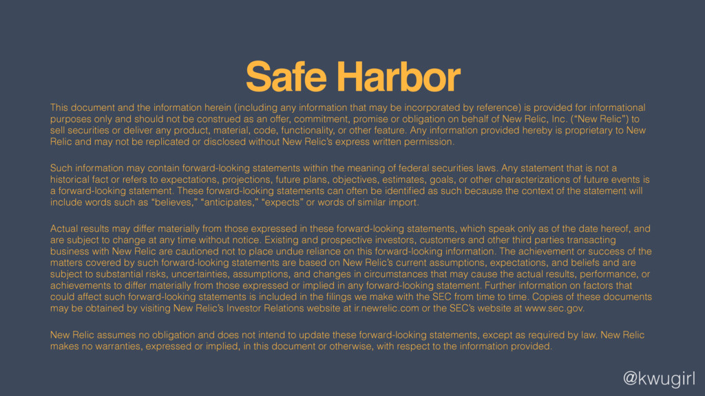 @kwugirl Safe Harbor This document and the info...