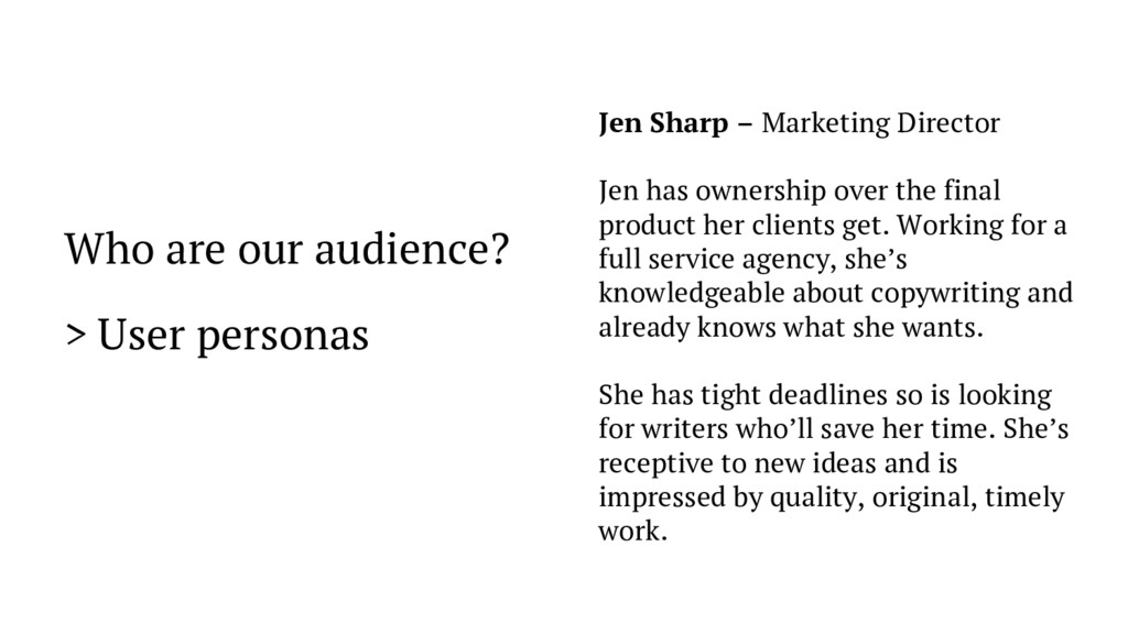 Who are our audience? > User personas Jen Sharp...
