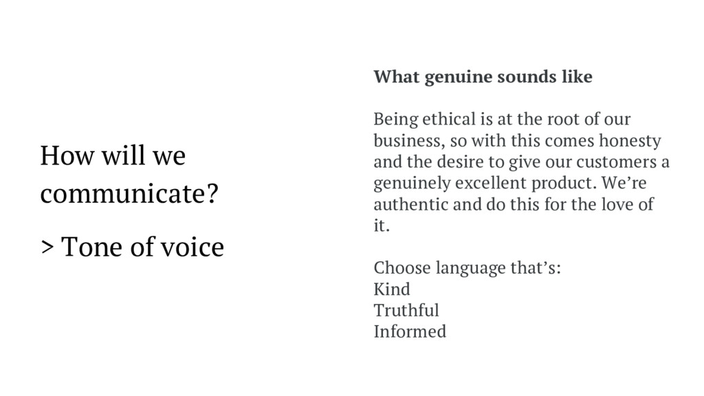 How will we communicate? > Tone of voice What g...